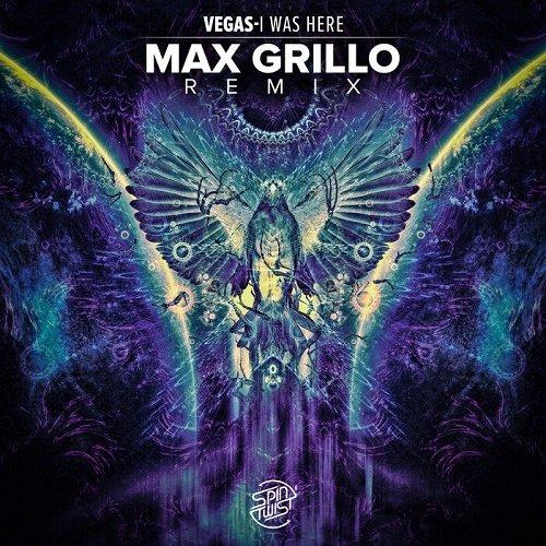 Vegas   I Was Here (Max Grillo Remix) (Single) (2020)