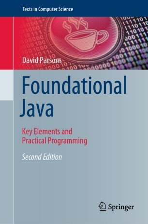 Foundational Java: Key Elements and Practical Programming, Second Edition