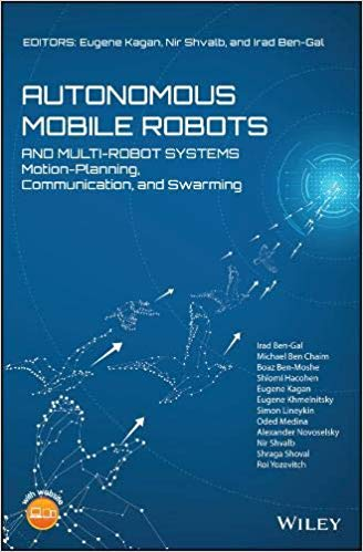 Autonomous Mobile Robots and Multi Robot Systems: Motion Planning, Communication and Swarming (EPUB)