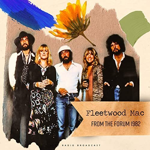 Fleetwood Mac   From The Forum 1982 (live) (2020)