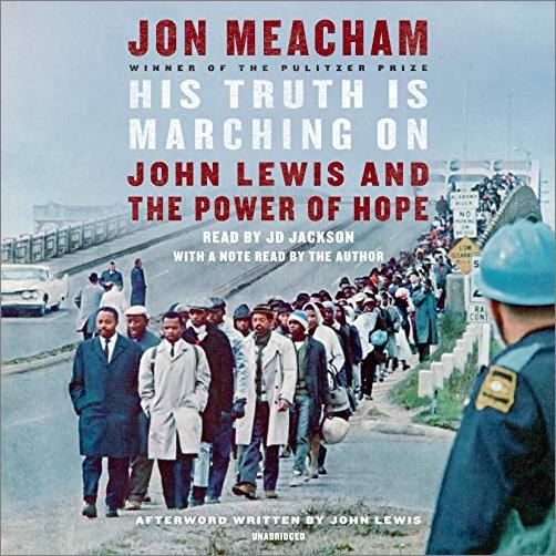 His Truth Is Marching On: John Lewis and the Power of Hope [Audiobook]