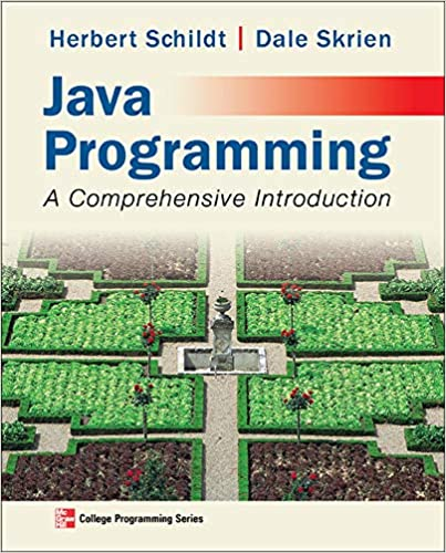 Java Programming: A Comprehensive Introduction, 1st Edition
