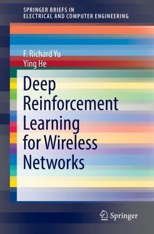 Deep Reinforcement Learning for Wireless Networks (True)