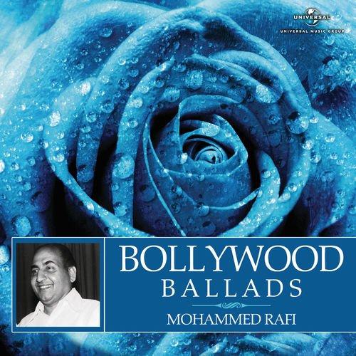 Mohammed Rafi   Bollywood Ballads (2014)