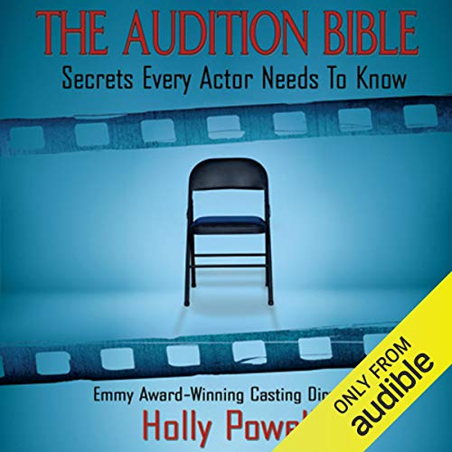 The Audition Bible: Secrets Every Actor Needs to Know [Audiobook]