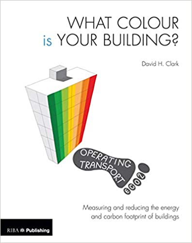 What Colour is your Building?: Measuring and reducing the energy and carbon footprint of buildings