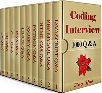 Coding Interview, 1000 Questions & Answers: Including Examination of C#, C++, HTML, CSS, JQuery, JavaScript, JAVA, Linux
