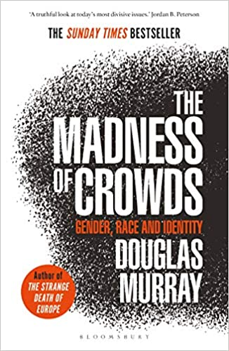 The Madness of Crowds: Gender, Race and Identity [AZW3]