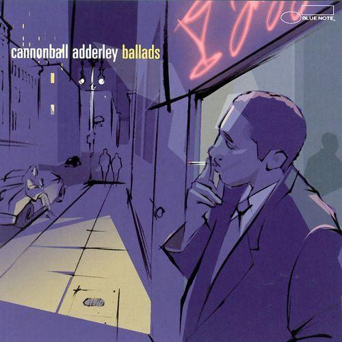 Cannonball Adderley - Ballads (2002)