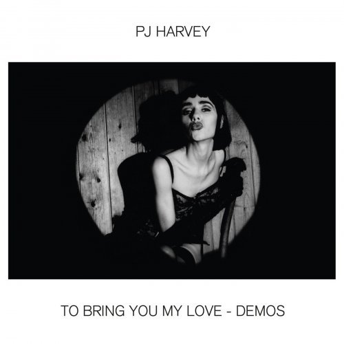 PJ Harvey   To Bring You My Love   Demos (2020) Mp3