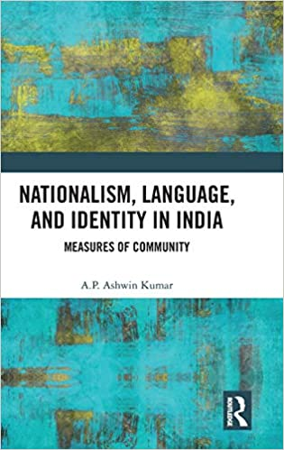Nationalism, Language, and Identity in India: Measures of Community