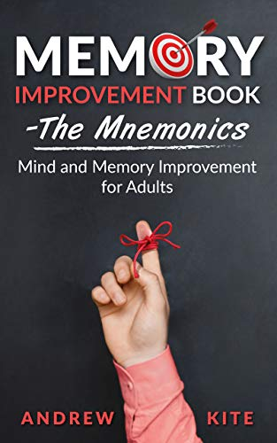 Memory Improvement Book   The Mnemonics: Mind and Memory Improvement for Adults