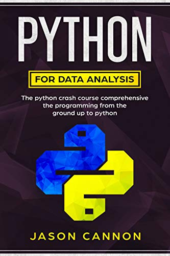 python for data analysis: the python crash course comprehensive the programming from the ground up to python
