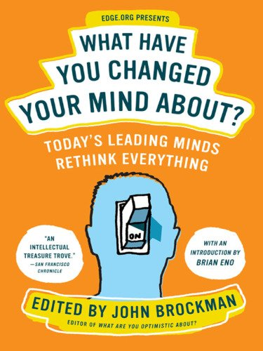 What Have You Changed Your Mind About?: Today's Leading Minds Rethink Everything (EPUB)