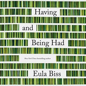 Having and Being Had [Audiobook]