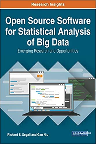 Open Source Software for Statistical Analysis of Big Data: Emerging Research and Opportunitie