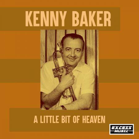 Kenny Baker   A Little Bit Of Heaven (2020)