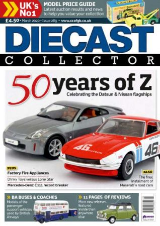 Diecast Collector   Issue 269, March 2020