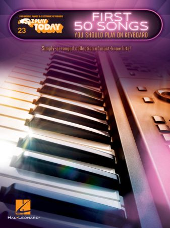First 50 Songs You Should Play on Keyboard: E Z Play Today Volume 23 (E Z Play Today)