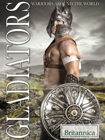 Gladiators (Warriors Around the World)