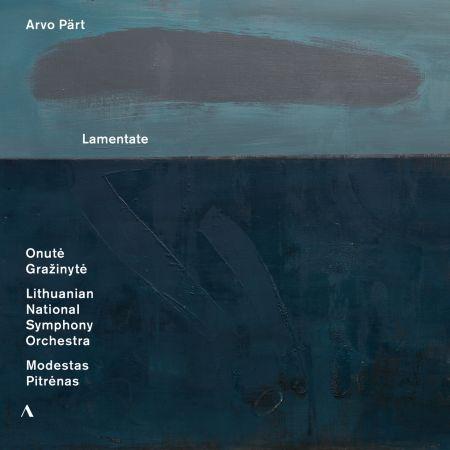Onutė Gražinytė, Lithuanian National Symphony Orchestra & Modestas Pitrėnas   Arvo Pärt: Lamentate (2020) MP3