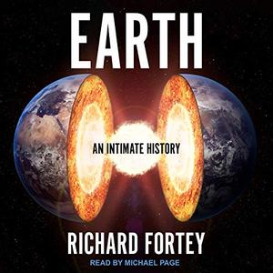 Earth: An Intimate History [Audiobook]