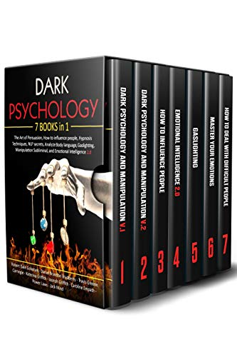 Dark Psychology: 7 in 1: The Art of Persuasion, How to influence people, Hypnosis Techniques, NLP secrets, Analyze Body language