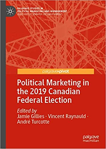 Political Marketing in the 2019 Canadian Federal Election