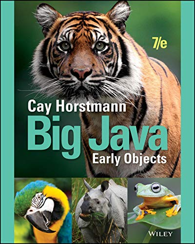 Big Java: Early Objects, 7th Edition