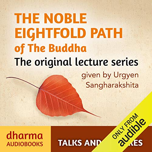 The Noble Eightfold Path of the Buddha [Audiobook]