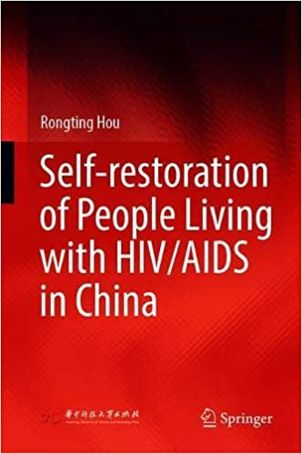 Self restoration of People Living with HIV/AIDS in China