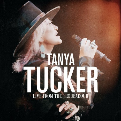 Tanya Tucker   Live From The Troubadour (2020) MP3