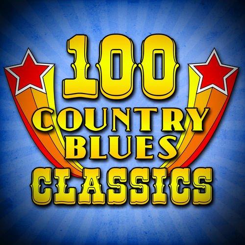 VA   100 Country Blues Classics (2011)
