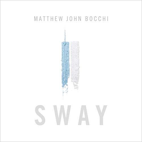 Sway by Matthew John Bocchi [Audiobook]