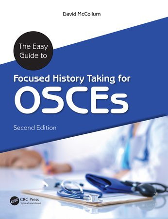 The Easy Guide to Focused History Taking for OSCEs, 2nd Edition