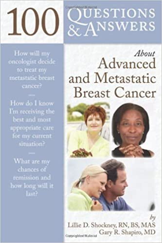 100 Questions & Answers About Advanced And Metastatic Breast Cancer