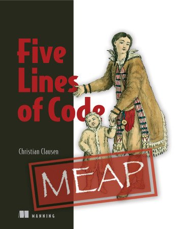 Five Lines of Code (MEAP)