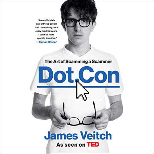 Dot Con: The Art of Scamming a Scammer [Audiobook]