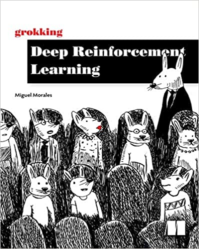 Grokking Deep Reinforcement Learning [Final Version]