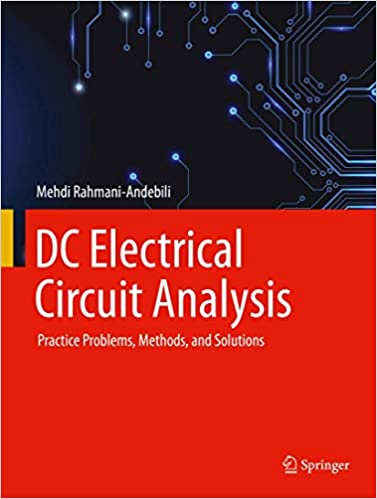 DC Electrical Circuit Analysis: Practice Problems, Methods, and Solutions