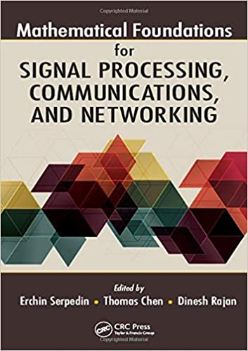 Mathematical Foundations for Signal Processing, Communications, and Networking (Instructor Resources)