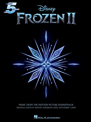 Frozen II   Music From The Motion Picture For Five finger Piano Songbook