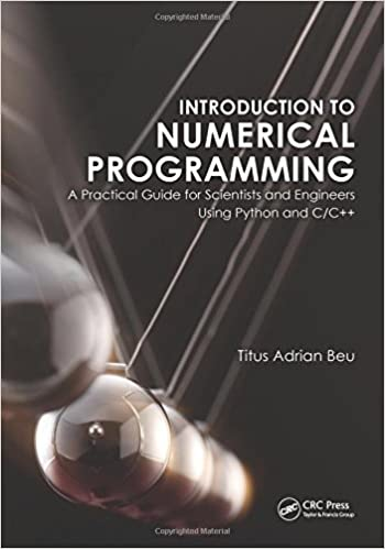 Introduction to Numerical Programming: A Practical Guide for Scientists (Instructor Resources)