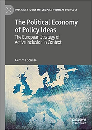 The Political Economy of Policy Ideas: The European Strategy of Active Inclusion in Context