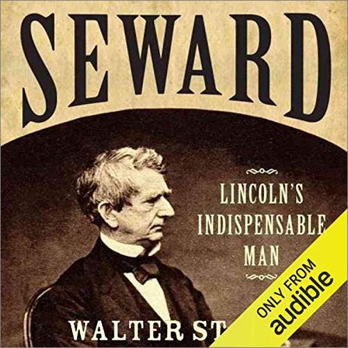 Seward: Lincoln's Indispensable Man [Audiobook]