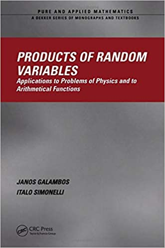 Products of Random Variables: Applications to Problems of Physics and to Arithmetical Functions