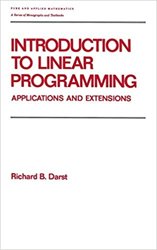 Introduction to Linear Programming: Applications and Extensions