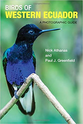 Birds of Western Ecuador: A Photographic Guide
