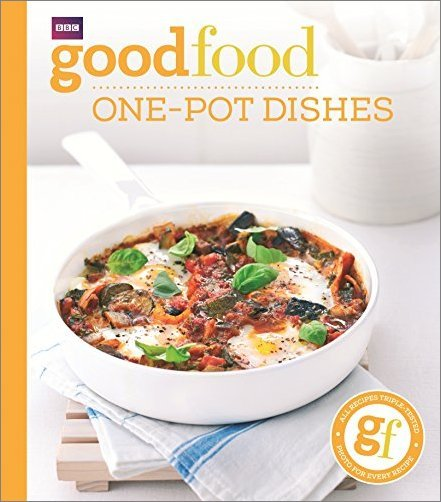 Good Food: One Pot Dishes