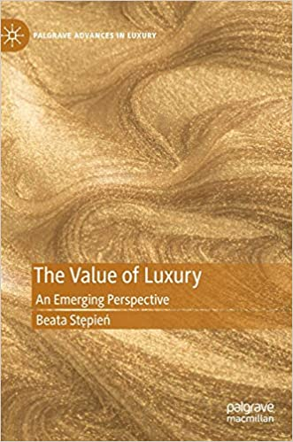 The Value of Luxury: An Emerging Perspective